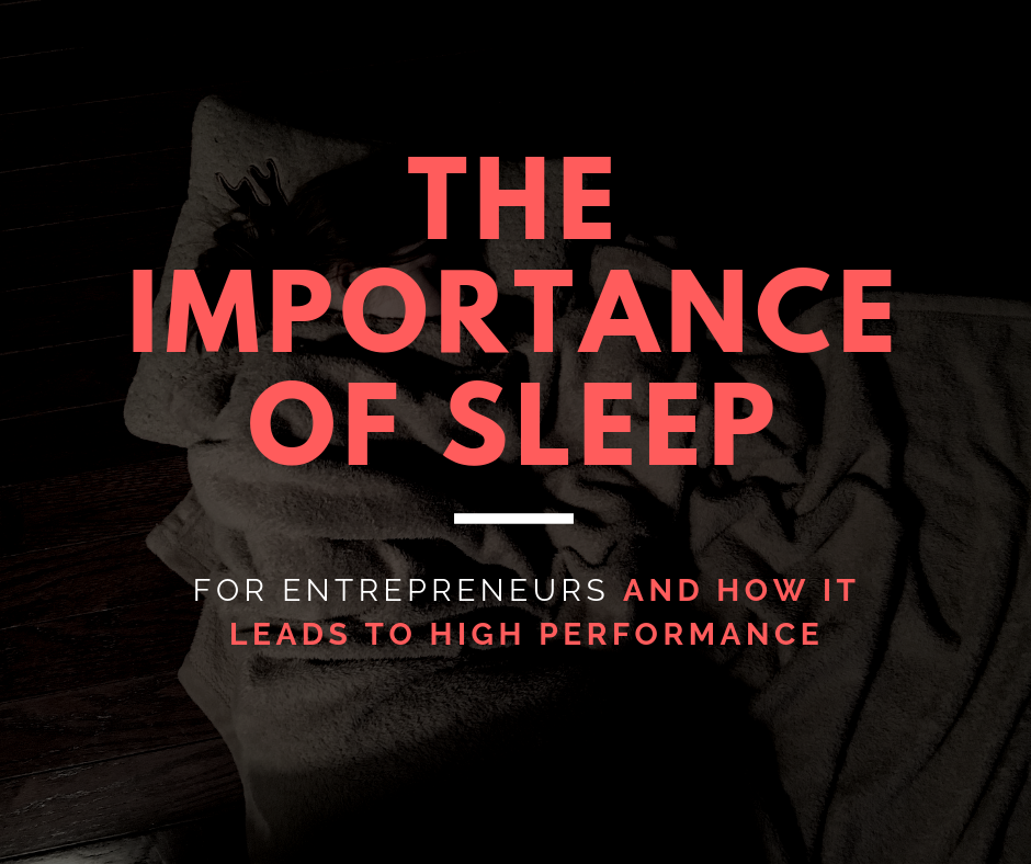 Sleep for Entrepreneurs
